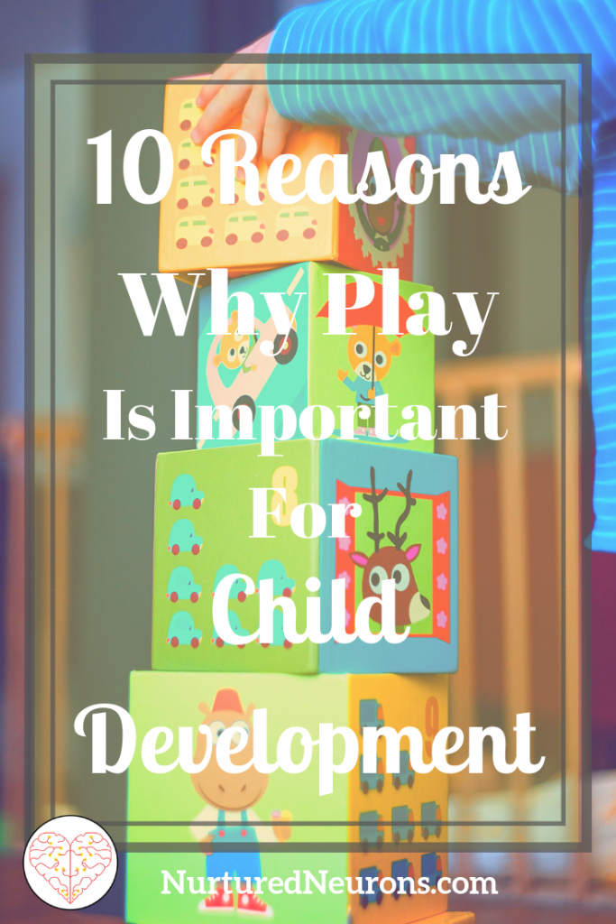 10 Reasons Why Play Is Important