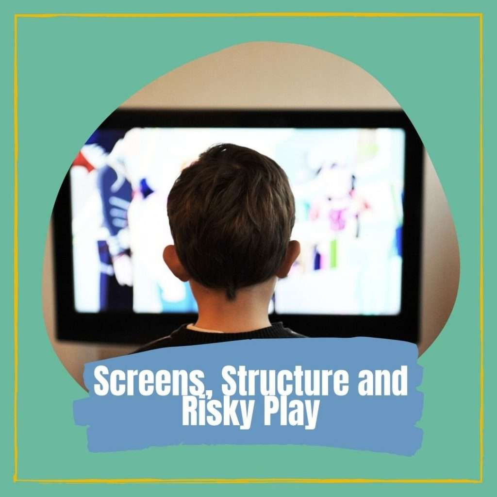 Screen, structure and risky play child development Cover photo
