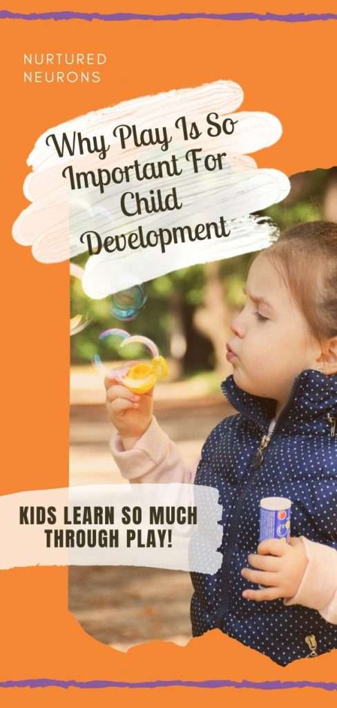 Why Play Is So Important For Child Development