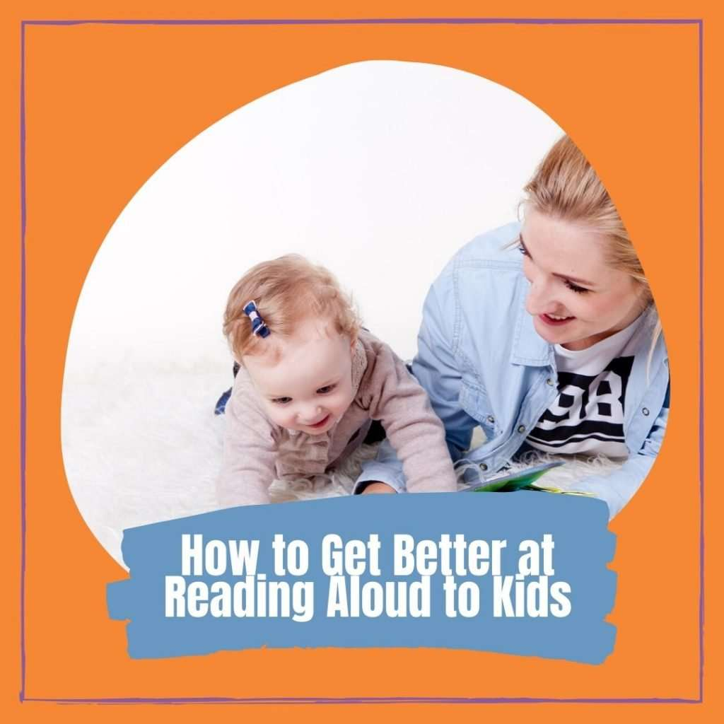 How to get better at reading aloud to kids Cover photo