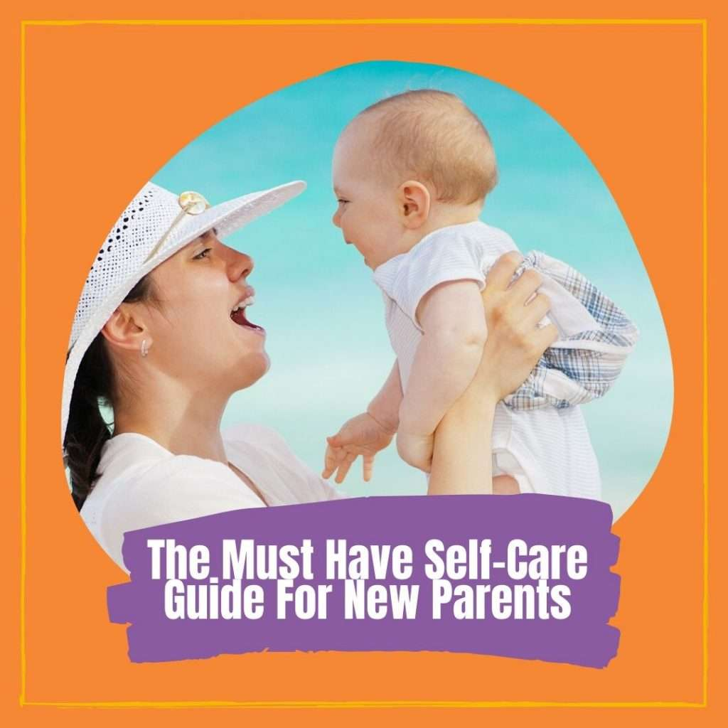 The Must Have Self-Care Guide For New Parents Cover photo