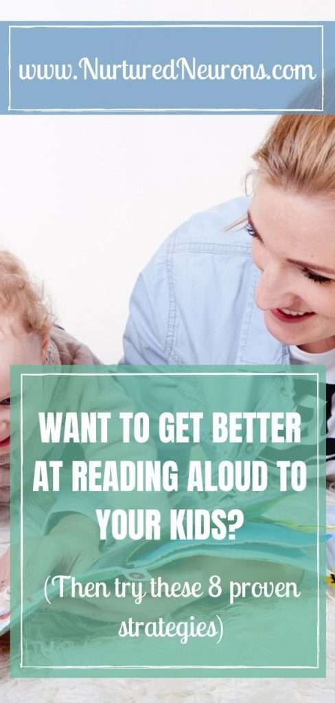 WANT TO GET BETTER AT READING ALOUD TO YOUR KIDS - 8 proven strategies to get better at reading aloud