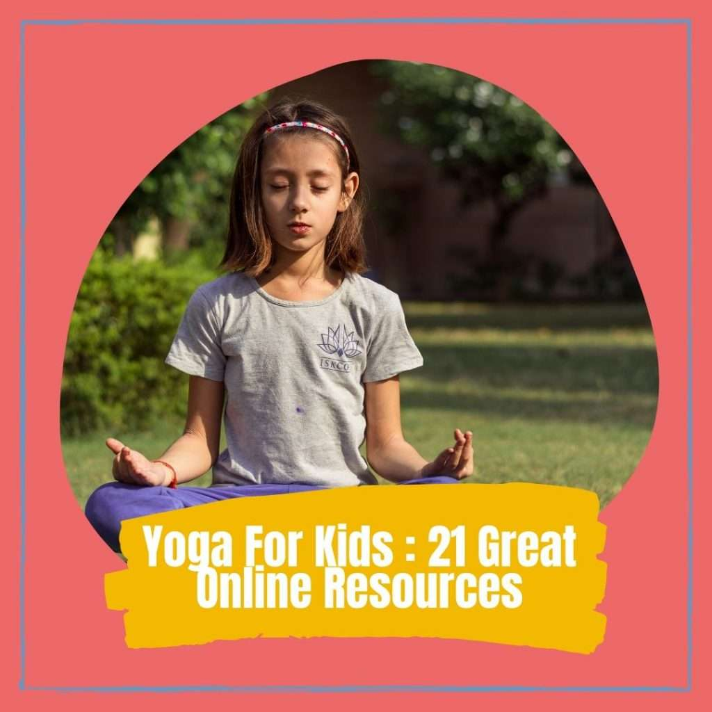 Yoga For Kids _ 21 Great Online Resources Cover photo
