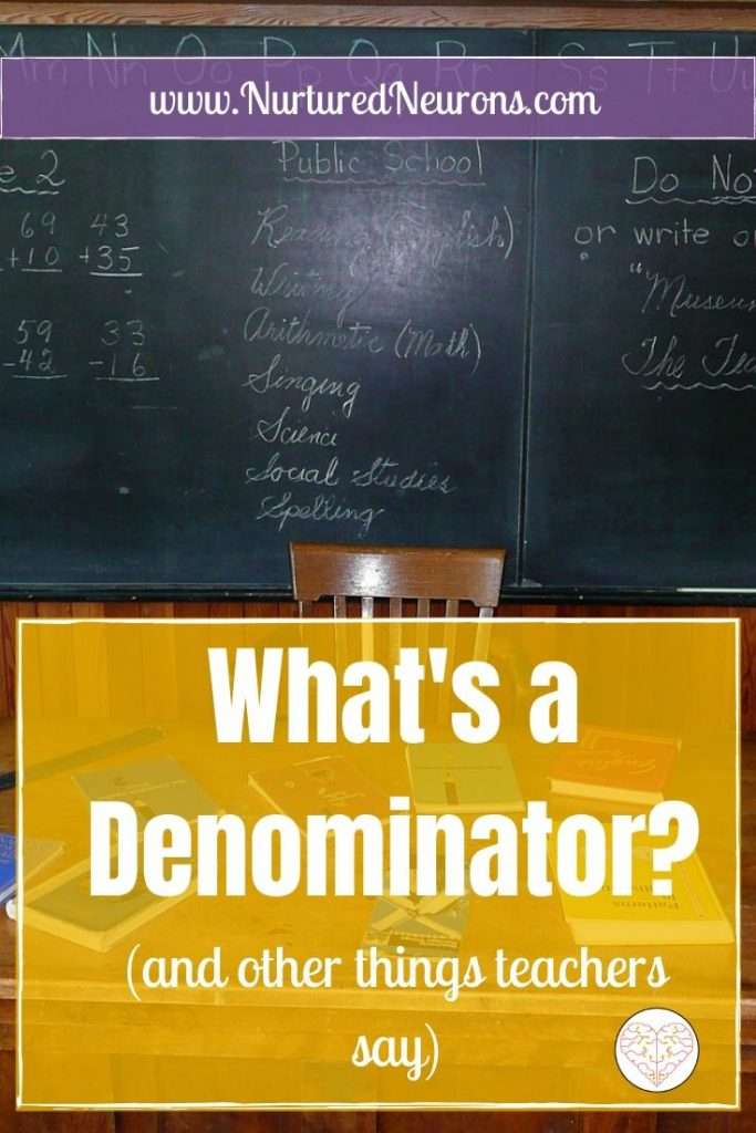 What's a Denominator and other things teachers say