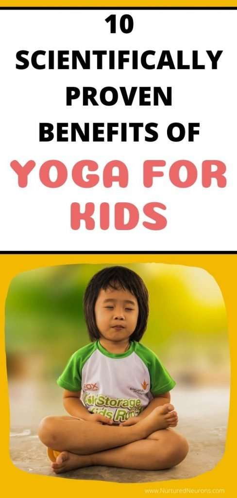 10 SCIENTIFICALLY PROVEN BENEFITS OF YOGA FOR KIDS