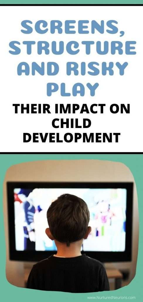 SCREENS, STRUCTURE AND RISKY PLAY