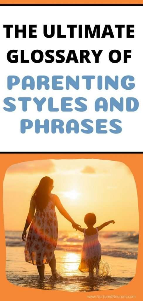 THE ULTIMATE GLOSSARY OF PARENTING STYLES AND PHRASES