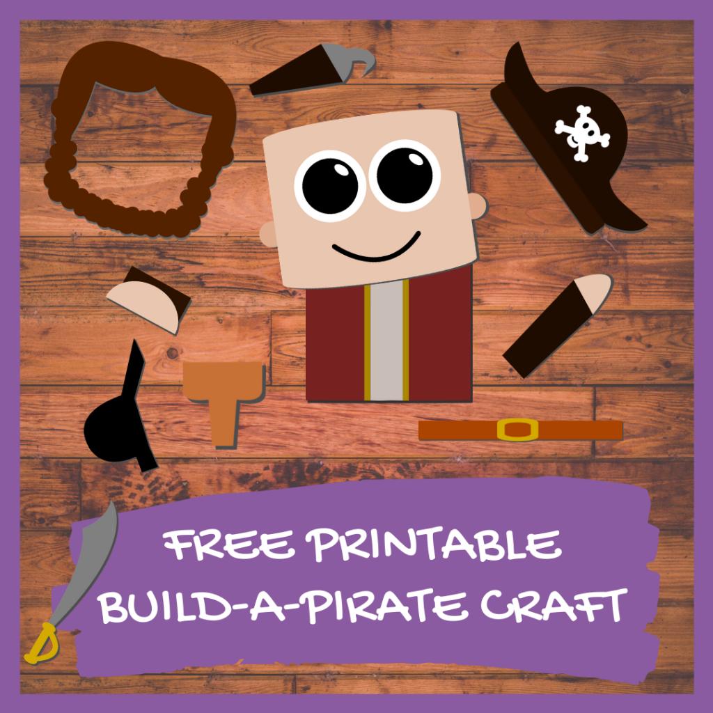 FREE PRINTABLE BUILD A PIRATE CRAFT Preschool