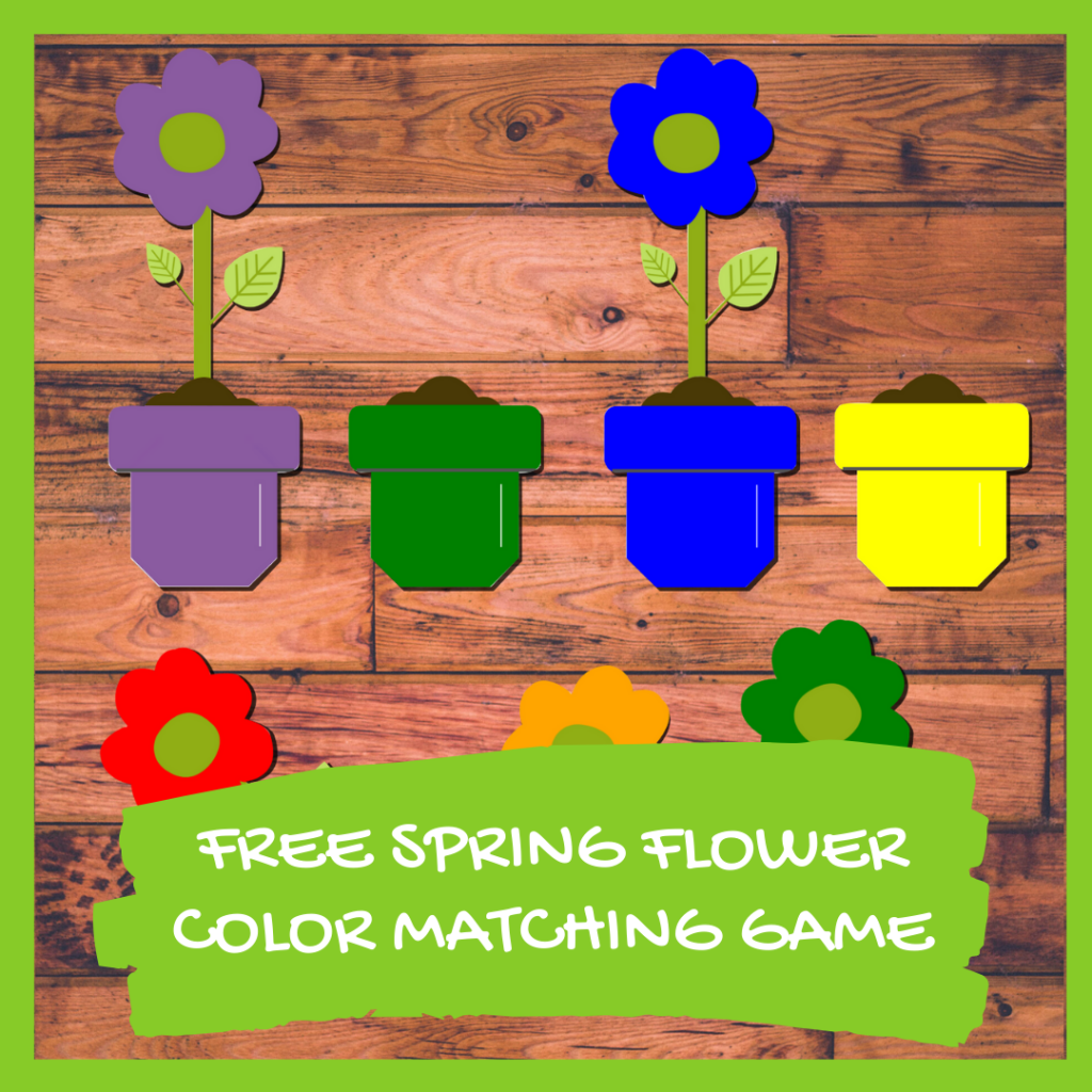 Spring Flower Color Matching Game Free Printable Nurtured Neurons
