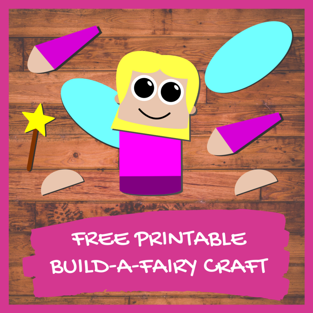 FREE PRINTABLE BUILD A fairy CRAFT Preschool