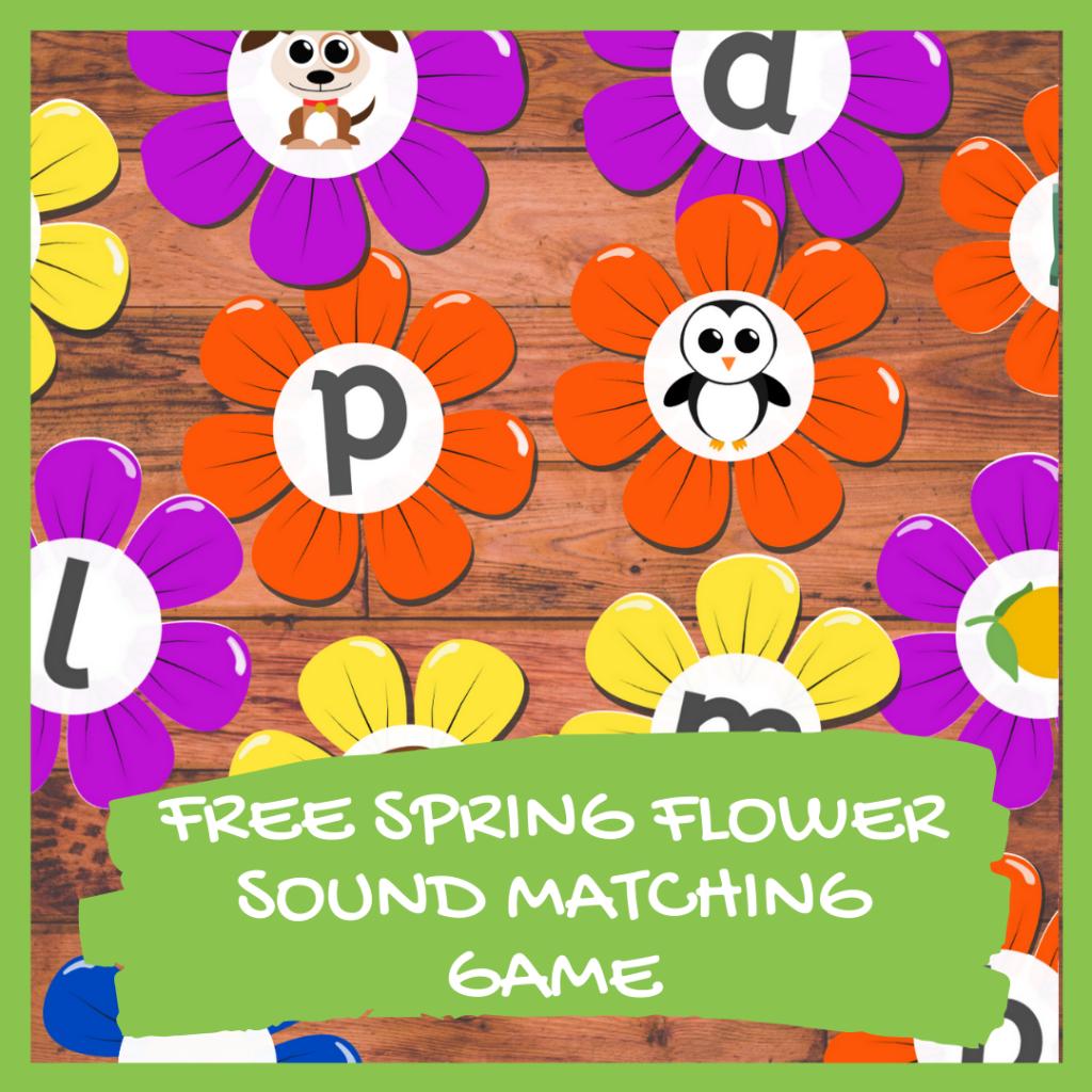 FREE SPRING FLOWER BEGINNING SOUNDS GAME PRINTABLE