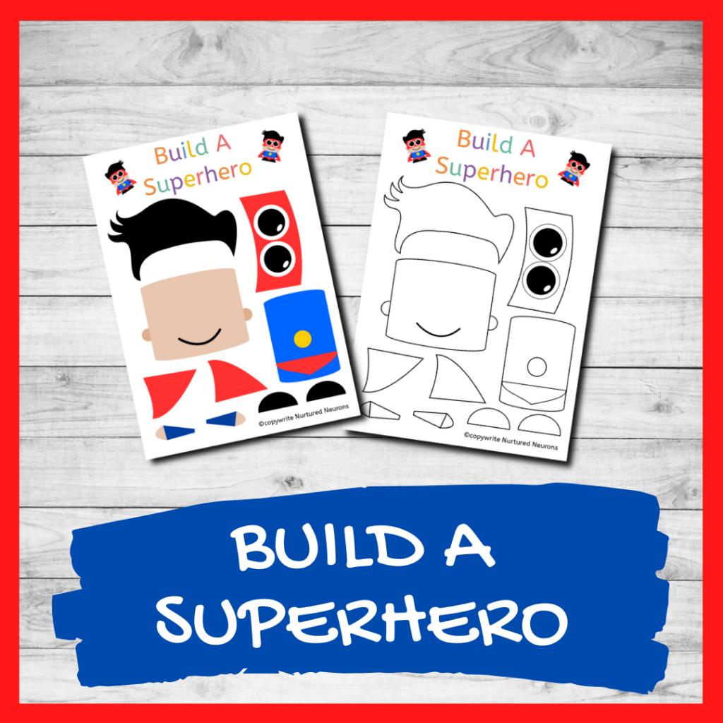 FREE PRINTABLE BUILD A SUPERHERO CRAFT