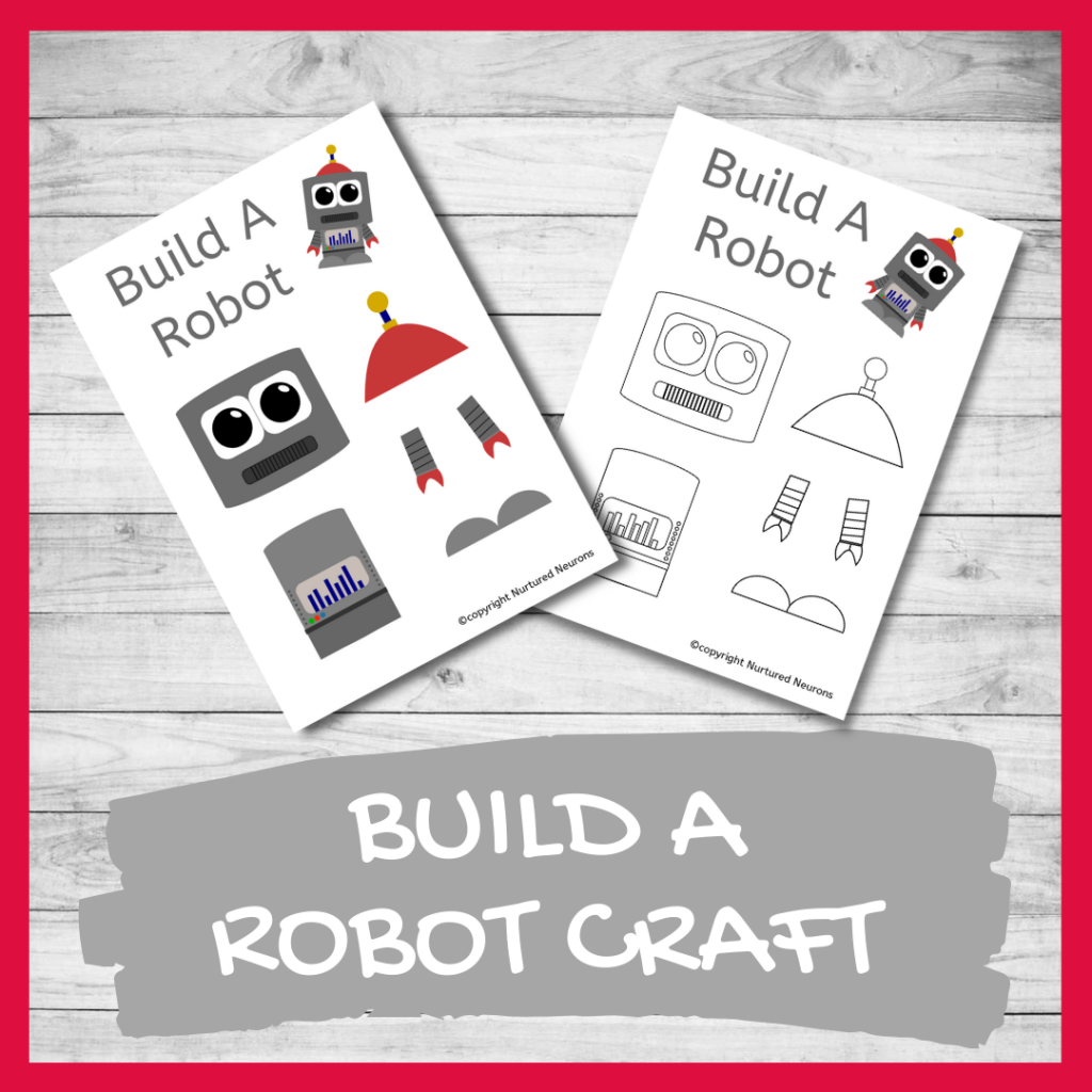 FREE PRINTABLE BUILD A ROBOT CRAFT