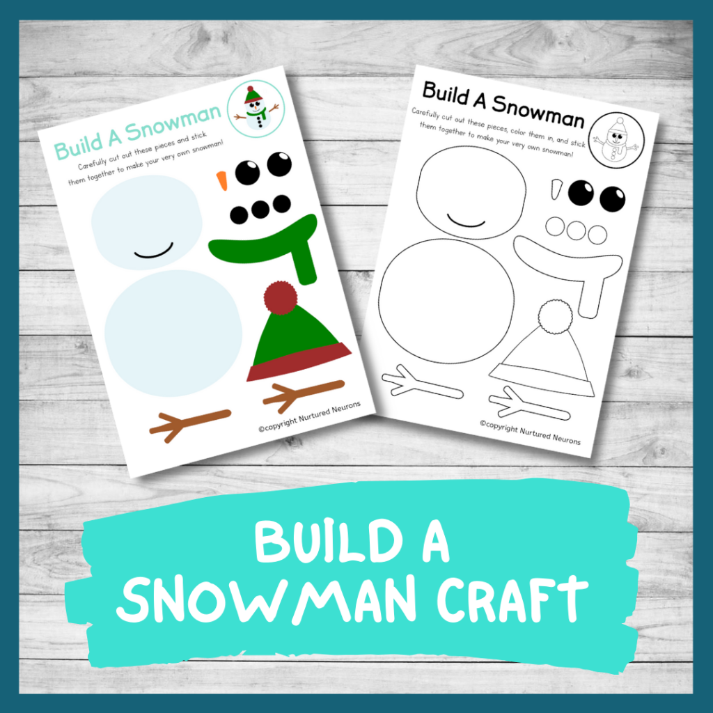 FREE PRINTABLE BUILD A SNOWMAN CRAFT for preschool