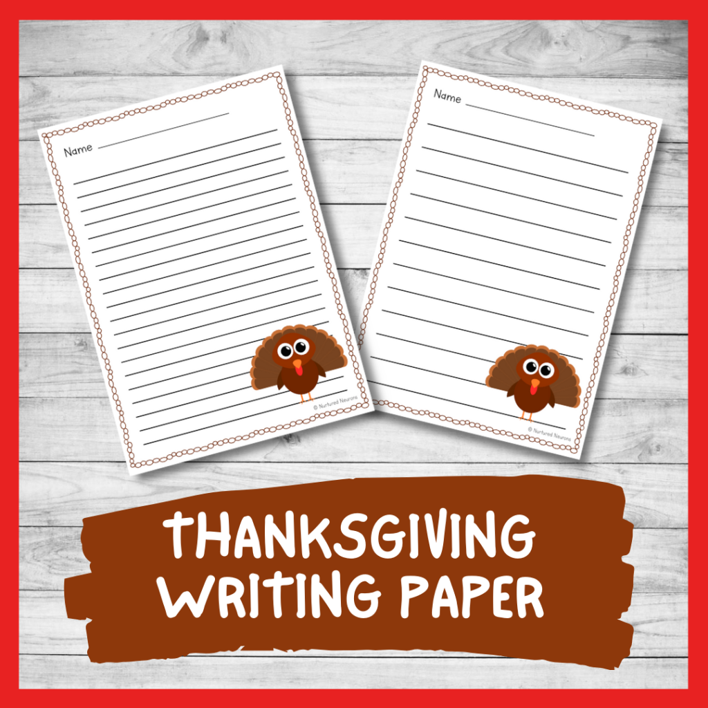 PRINTABLE Differentiated THANKSGIVING WRITING PAPER (ELEMENTARY WRITING RESOURCE)