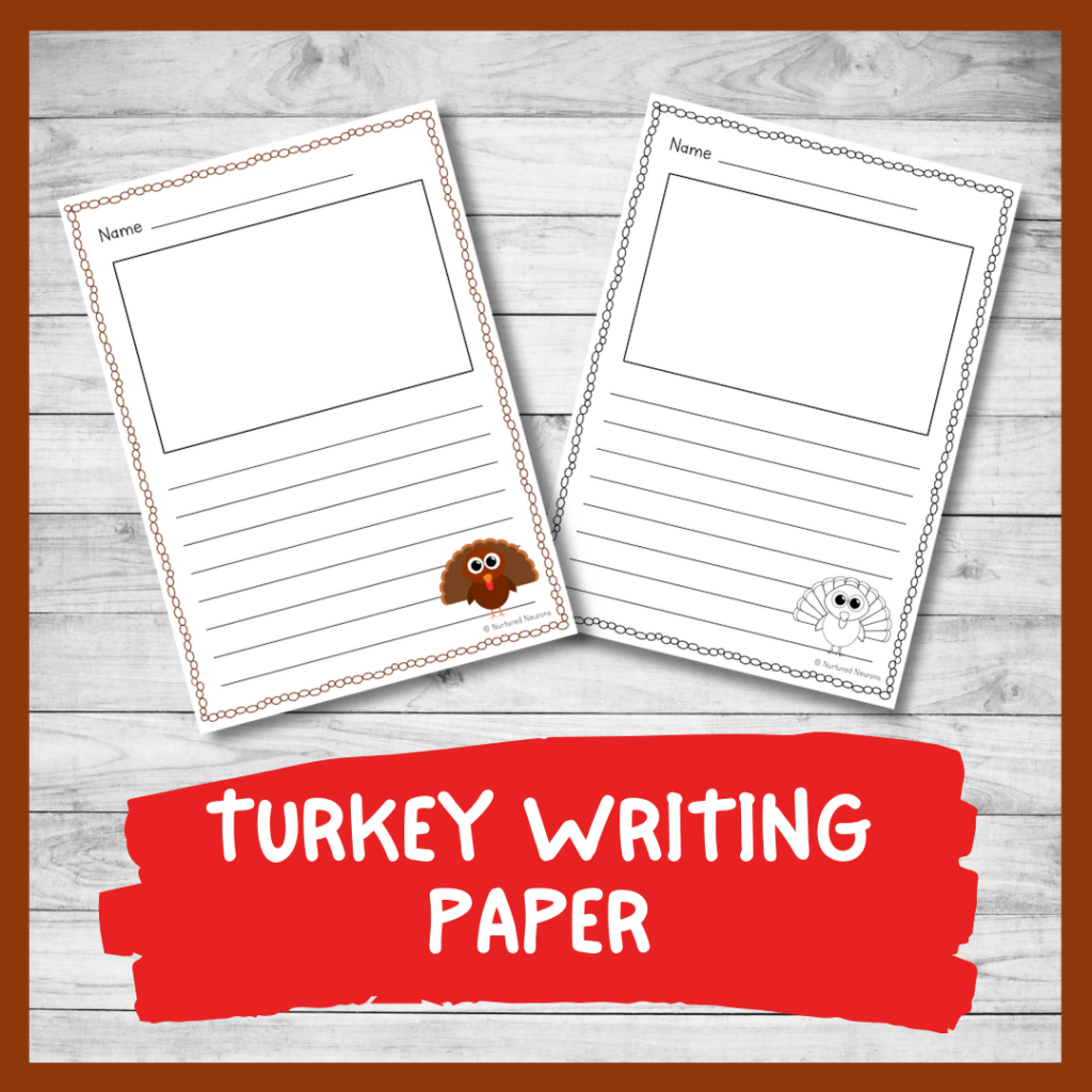 PRINTABLE Turkey WRITING PAPER thanksgiving WRITING pages)