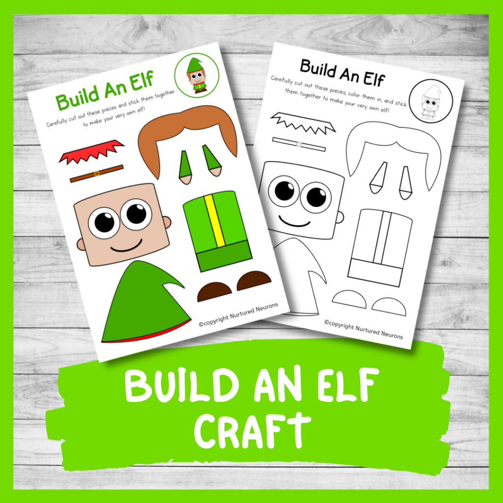 FREE PRINTABLE BUILD An elf CRAFT for preschool