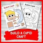Build A Cupid Craft (Valentine's Day Cut And Paste)
