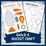 Build A Rocket – An Out Of This World Craft